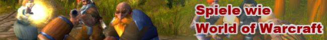 Spiele wie World of Warcraft
